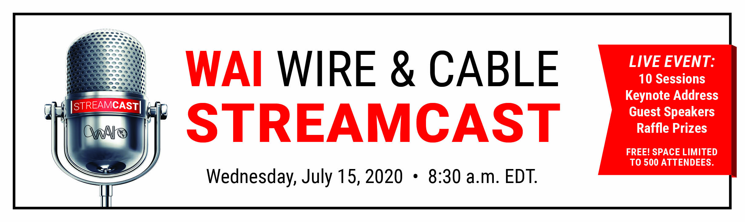 WAI Wire & Cable Streamcast